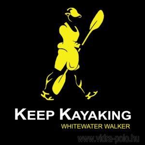 Keep kayaking – Whitewater walker