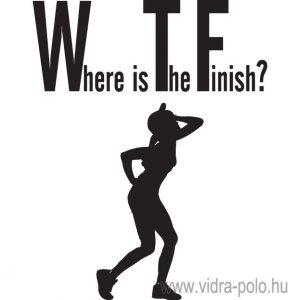 WTF? – Where is The Finish? futópóló, lány változat