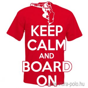 keep-calm-and-snowboard-on