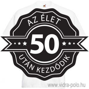az-elet-50-utan-kezdodik